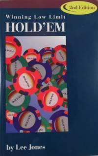 Winning Low-Limit Hold'em (2nd Edition)