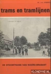 Trams en tramlijnen: De stoomtrams van Noord-Brabant