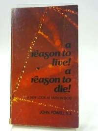 image of A Reason to Live! A Reason to Die!