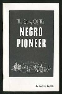 The Story of the Negro Pioneer