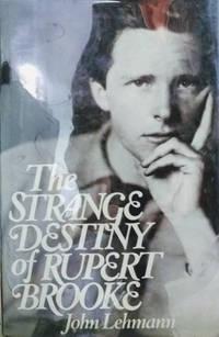 The Strange Destiny of Rupert Brooke