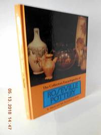 The Collectors Encyclopedia of Roseville Pottery First Series by  Sharon Huxford - Hardcover - 1979 - from Hammonds Books  and Biblio.com