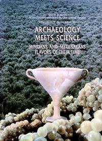 Archaeology Meets Science: Minoans and Mycenaeans - Flavors of their Time