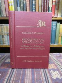 image of Apocalypse and Science Fiction: A Dialectic of Religious and Secular Soteriologies