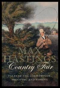 COUNTRY FAIR - Tales of the Countryside: Shooting and Fishing
