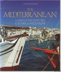 The Mediterranean: Lands of the Olive Tree Culture & Civilizations