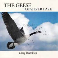 The Geese of Silver Lake