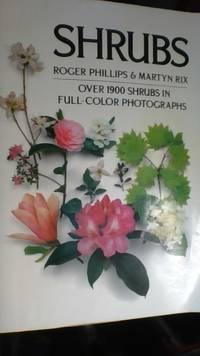 The Random House Book of Shrubs Over 1900 Shrubs in Full Color Photographs