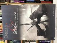 Death and Deliverance: A Young Civil War Soldier's Journey by Keith A. Youse - Paperback - 2007 - from Books Galore LLC (SKU: 120372)