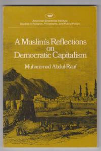 A Muslim's Reflections on Democratic Capitalism