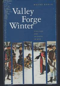 The Valley Forge Winter (Civilians and Soldiers in War)