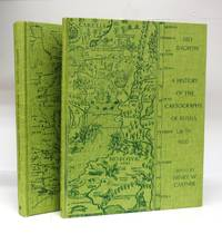 A History of the Cartography of Russia Up To 1600; A History of Russian Cartography Up To 1800