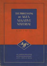 THE PROCESSING OF AGFA NEGATIVE MATERIAL