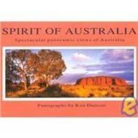 image of Spirit of Australia: Spectacular Panoramic Views of Australia