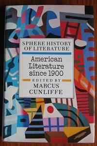 Sphere History of Literature: American Literature Since 1900 volume 9