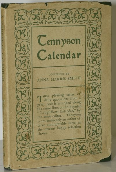 New York: Thomas Y. Crowell & Co, 1907. Hard Cover. Very Good binding/Good dust jacket. A Tennyson C...