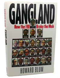 image of GANGLAND :   How the FBI Broke the Mob