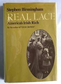 image of REAL LACE: AMERICA'S IRISH RICH