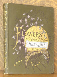 FLOWERS FROM HILL AND DALE