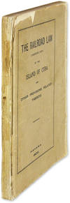 The Railroad Law (Corrected Copy) of the Island of Cuba and Other.. by Cuba Railroad Commission  - 1902  - from The Lawbook Exchange Ltd (SKU: 57230)