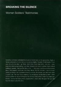 image of Breaking the Silence: Women Soldiers' Testimonies