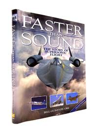 image of FASTER THAN SOUND: THE STORY OF SUPERSONIC FLIGHT