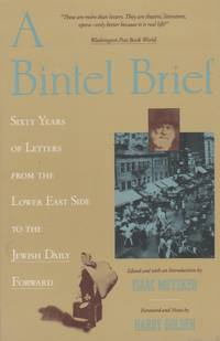 image of A Bintel Brief: Sixty Years of Letters from the Lower East Side to the Jewish Daily Record
