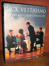Jack Vettriano, Lovers And Other Strangers