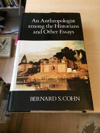 image of An Anthropologist among the Historians and Other Essays