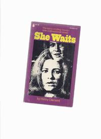 She Waits -by Henry Clement ( TV Movie Tie-In Edition with Patty Duke / Also David McCallum, Lew Ayres, and Dorothy McGuire )(a tale of possession and revenge from beyond the grave )