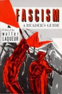 Fascism: A Reader's Guide