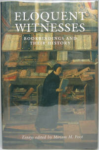 Eloquent Witnesses: Bookbindings and Their History