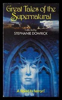GREAT TALES OF THE SUPERNATURAL: The Dream Woman; The Open Door; The Judge's House; The Hand;...