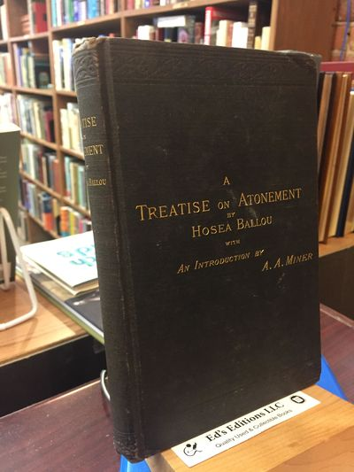ABAA | A Treatise On Atonement (Introduction by A A  Miner