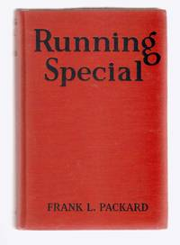 Running Special by  Frank L Packard - Hardcover - 1925 - from Riverwash Books and Biblio.com