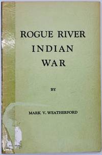 Rogue River Indian War [Signed]