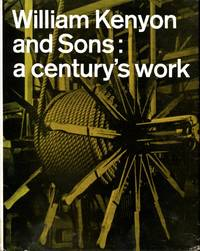 image of William Kenyon and Sons : A Century's Work 1866-1966
