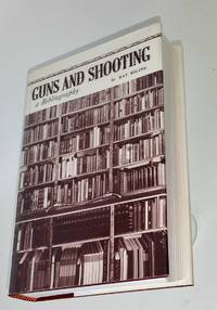 Guns and shooting. A selected chronological bibliography
