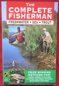 image of The Complete Fisherman: Freshwater - Sea - Trout