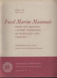 Fossil Marine Mammals from the Miocene Calvert Formation of Maryland and Virginia, Parts 1-4