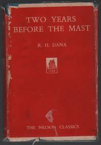 Two Years Before The Mast by  R. H Dana - Hardcover - 1927 - from Stick Figure Books and Biblio.co.uk