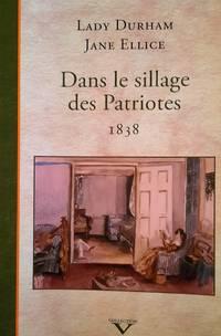 image of Dans le sillage des Patriotes, 1838