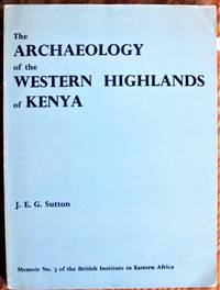 image of The Archaeology of the Western Highlands of Kenya