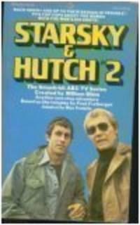 STARSKY & HUTCH #2: KILL HUGGY BEAR