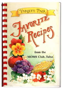 Favorite Recipes From the MOMS Club Tulsa