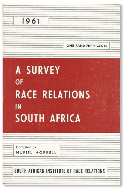 Johannesburg: South African Institute of Race Relations, 1962. First Edition. Octavo (21cm.); origin...