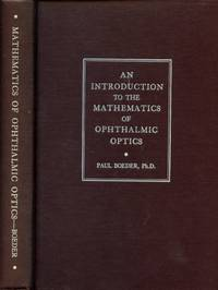 An Introduction to the Mathematics of Ophthalmic Optics