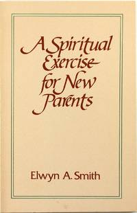 image of A Spiritual Exercise for New Parents