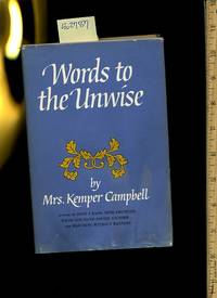 Words to the Unwise / SIGNED BY THE AUTHOR