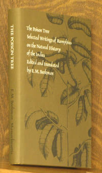 THE POISON TREE, SELECTED WRITINGS OF RUMPHIUS ON THE NATURAL HISTORY OF THE INDIES